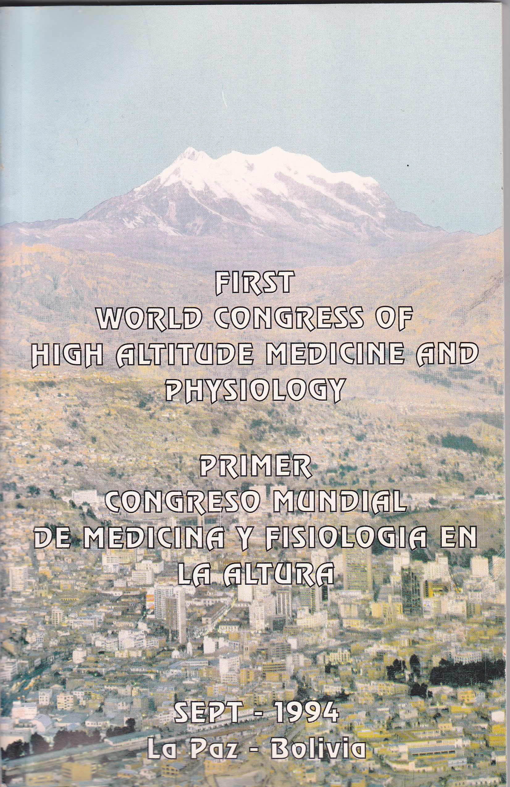 First World Congressof High Altitude Medicine and Physiology  cover page