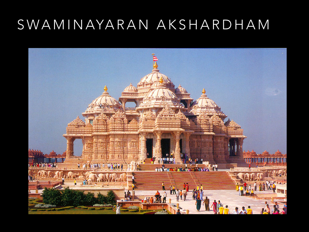 Sawminayaran Akshardham an extraordinary sculptured temple.